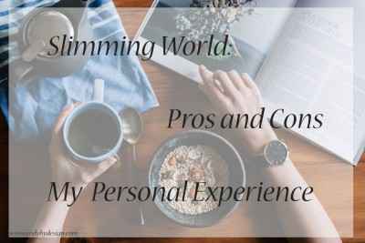 Slimming World: Pros and Cons, My Experience
